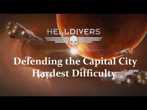HELLDIVERS - Defending our City on Hardest difficulty!