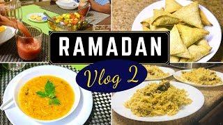 RAMADAN Vlog 2 | Turkish Lentil Soup | Baked Paneer Samosa | Fruits Salad | Kabsa