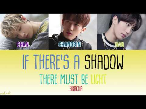 [Sub Indo] If There's A Shadow, There Must Be Light - 3RACHA [Color Coded Lyric]