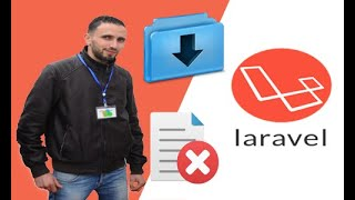 LARAVEL 5.5 TUTORIAL (8) - SECURITY | FORCE FILE DOWNLOAD AND DELETE FILE (English & Arabic)