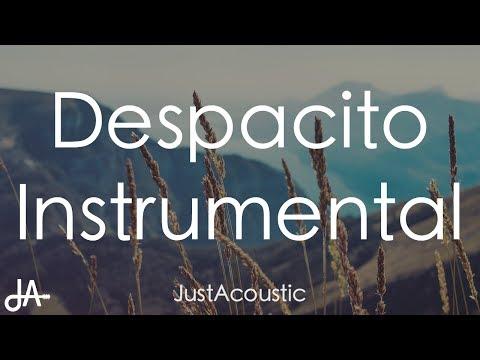 Despacito (Remix) - Luis Fonsi, Daddy Yankee ft. Justin Bieber (Acoustic Instrumental)