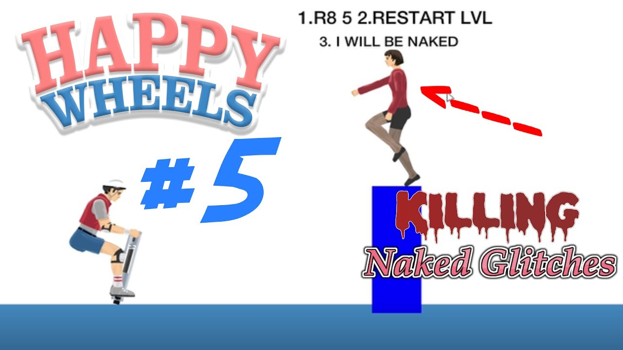 ABSOLUTELY NO NAKED GIRLS | Happy Wheels - YouTube