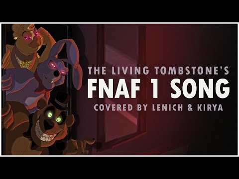 Five Nights at Freddy's 1 Song — The Living Tombstone (FNAF1) Cover by Lenich & Kirya