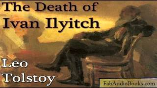 TOLSTOY - The Death of Ivan Ilyitch by Leo Tolstoy - Unabridged audiobook - FAB