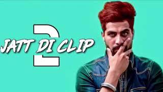 Jatt Di Clip 2 || Singga || Offical Full Song | New Punjabi Songs 2018 | Latest Punjabi Songs 2018