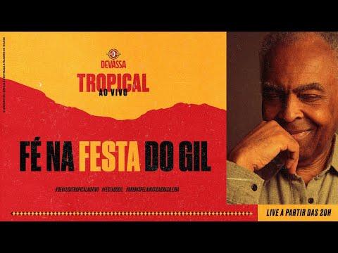 Devassa Tropical Ao Vivo apresenta: Gilberto Gil  FiqueEmCasa e cante Comigo