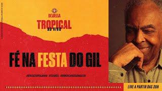 LIVE | FESTA DO GIL | Gilberto Gil e Família #GIL78