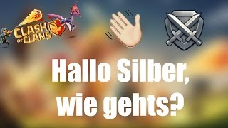 CLASH OF CLANS: Hallo Silber, wie gehts? ✭ Let's Play Clash of Clans [Deutsch/German HD]