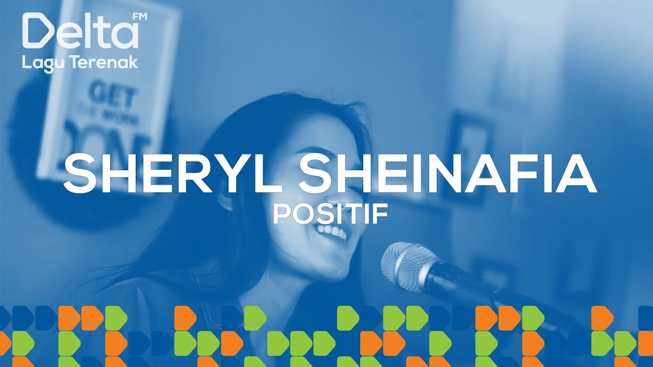 SHERYL SHEINAFIA Live At Delta FM - POSITIF