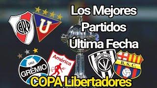 Los 7 Partidos más Emocionantes de esta semana. Copa Libertadores 2020