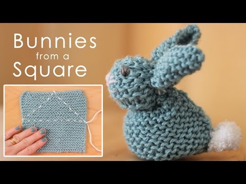 How To Knit A Bunny From A Square Easy For Beginning Knitters Youtube