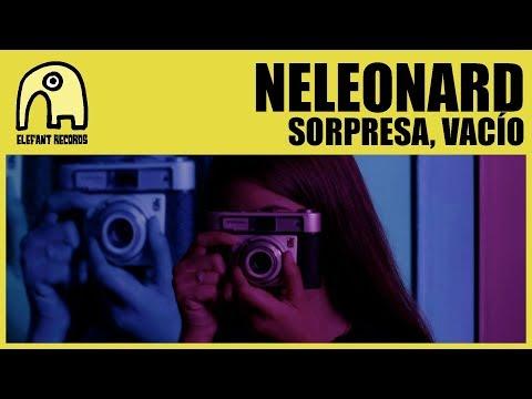 NELEONARD - Sorpresa, Vacío [Official]