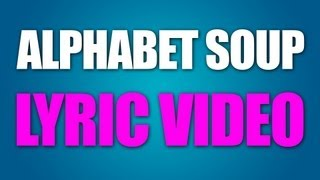 Alphabet Soup - Lyric Video - Alex Aiono Original