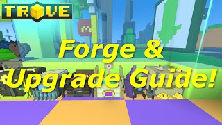 [Trove] Forge & Gear Guide(Tutorial)! How to Get Radiant Gear!