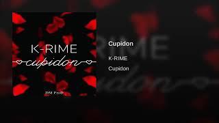 K-Rime - Cupidon -(exclusif) 2019