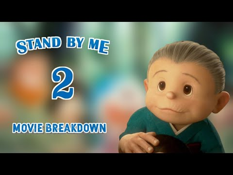 Movie Breakdown! Stand By Me Doraemon 2 ¦¦ Stand By Me Doraemon 2 Tralier Breakdown