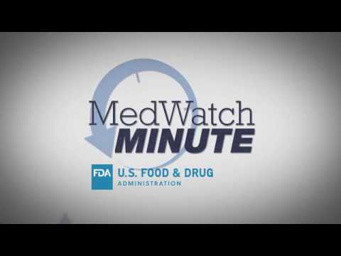 MedWatch Minute - For Health Professionals