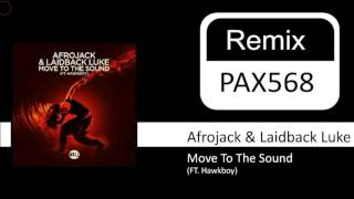 Скачать Afrojack Laidback Luke Move To The Sound FT Hawkboy