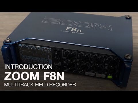 Zoom F8n: Introduction