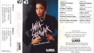 Cerita Anita Sarawak (Album Bawalah Daku Pergi 1984)