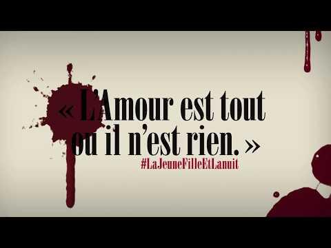 La Jeune Fille Et La Nuit Le Nouveau Roman De Guillaume