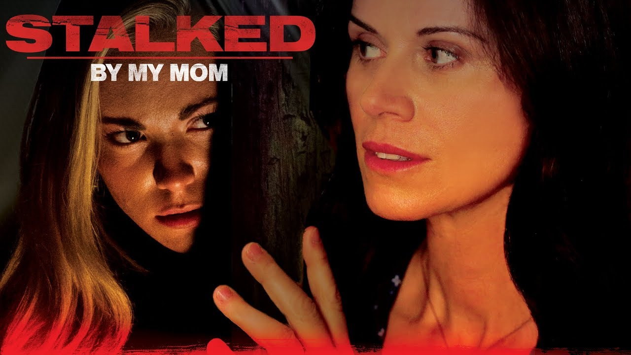 Stalked By My Mom Full Movie Youtube