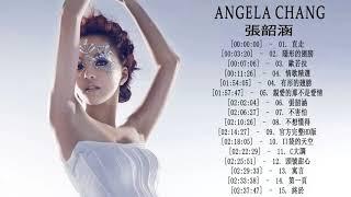 張韶涵 Angela Chang Greatest Hits – The Best Of 張韶涵 Angela Chang 2018