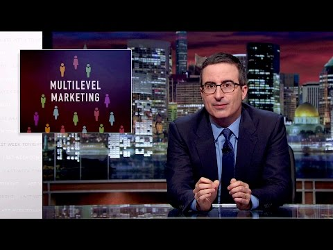 Multilevel Marketing: Last Week Tonight with John Oliver (HBO)