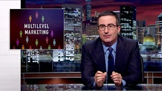 Multilevel Marketing Last Week Tonight With John Oliver Hbo