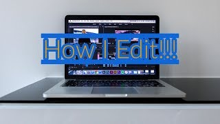 How to edit a video | My tips and tricks! | Youtube thumbnails and channel art