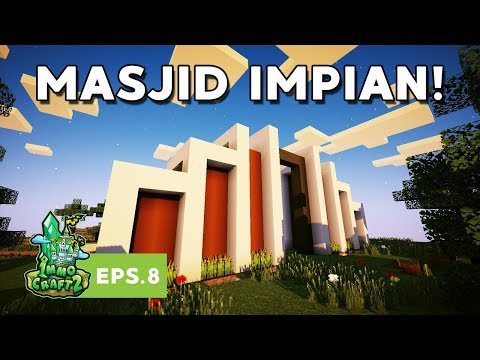 IMMOCRAFT S2 - Membuat Masjid Impian (Minecraft Survival Indonesia)