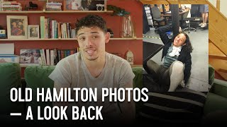 Old Hamilton Photos - A Look Back | Anthony Ramos