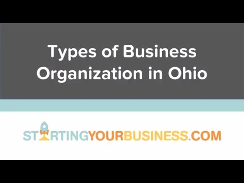 Types of Business Organization in Ohio - Starting a Business in Ohio