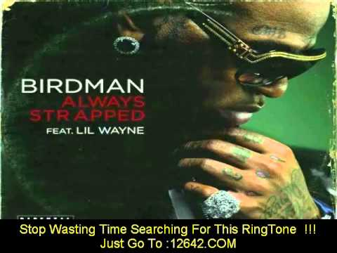Always Strapped - Birdman ft Lil Wayne (Free Download)