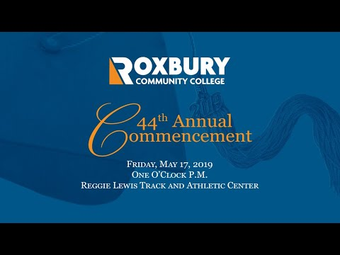 44th Commencement Ceremony of Roxbury Community College
