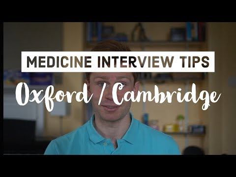 15 tips for your Oxbridge Medicine Interview (Oxford / Cambridge)