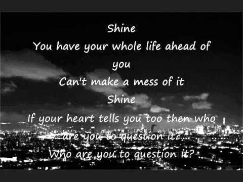 Take That - Shine Lyrics   MetroLyrics
