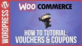 Woocommerce: How to Use Vouchers \u0026 Coupons