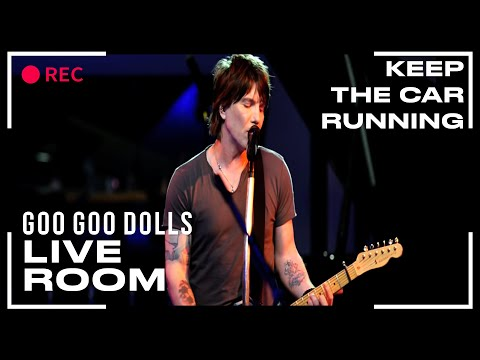 "Goo Goo Dolls ""Keep The Car Running"" captured in The Live Room"