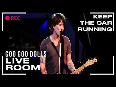 "Goo Goo Dolls ""Keep The Car Running"" captured in The Live Room"