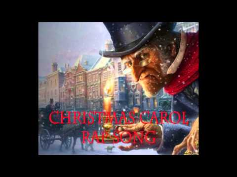 Christmas Carol Rap Song