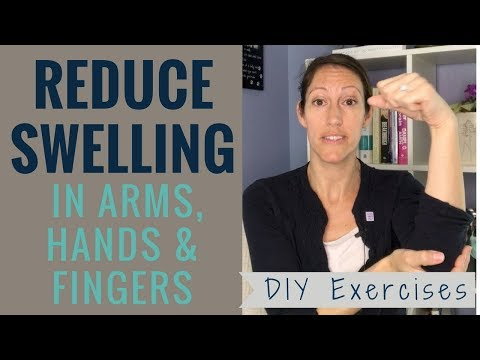DIY Upper Extremity Lymphedema Exercises for Swollen Arms, Hands and Fingers