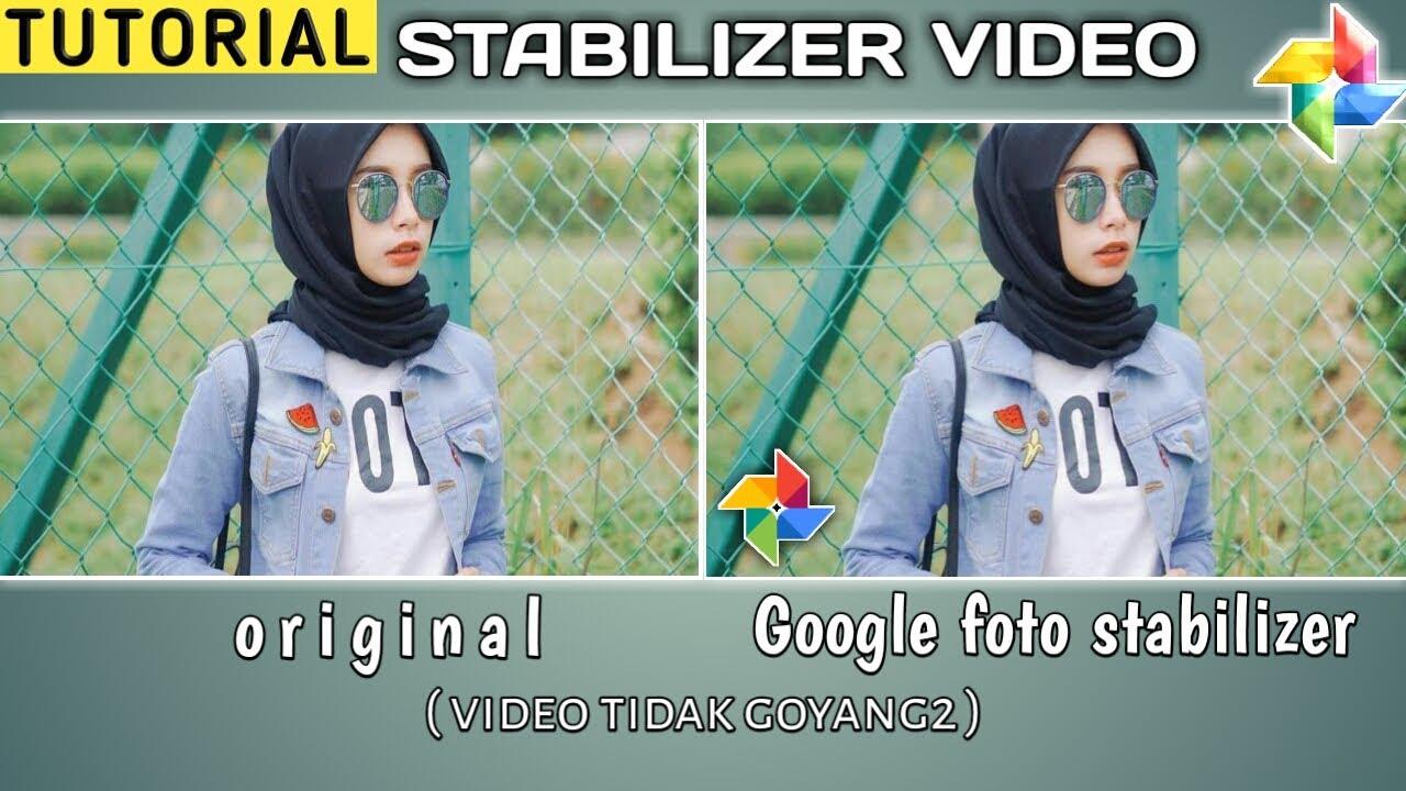 CARA edit Stabilkan video STABILIZER VIDEO Di Android   dengan mudah dan  simple