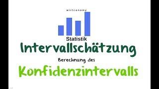 Intervallschätzung | Berechnung des Konfidenzintervalls | Statistik | wirtconomy