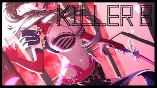【オリジナルMV】KILLER B/白雪 巴