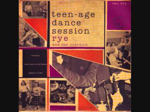 "rye coalition - teen-age dance sensation 7"""