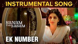 Ek Number | Instrumental Song | Sanam Teri Kasam | Harshvardhan Rane & Mawra Hocane
