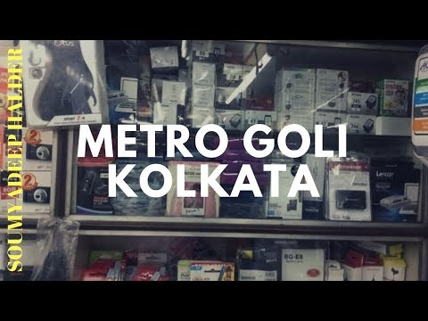 METRO GALI ,KOLKATA .NOT A CHOR BAZAR BUT CHEAPER MARKET FOR DSLR