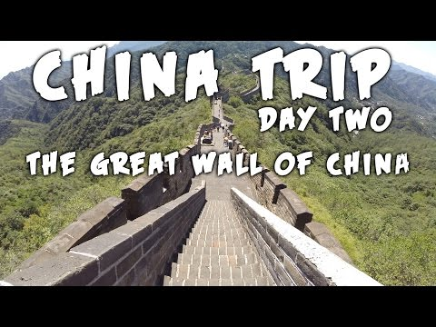 China Trip Day Two - The Great Wall of China and Marriage Proposal