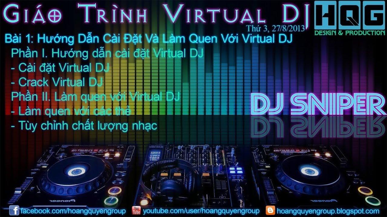 Cách download và cài đặt chương trình chơi DJ – Virtual DJ